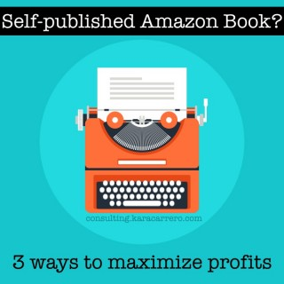 Maximizing profits on your self-published Amazon Book