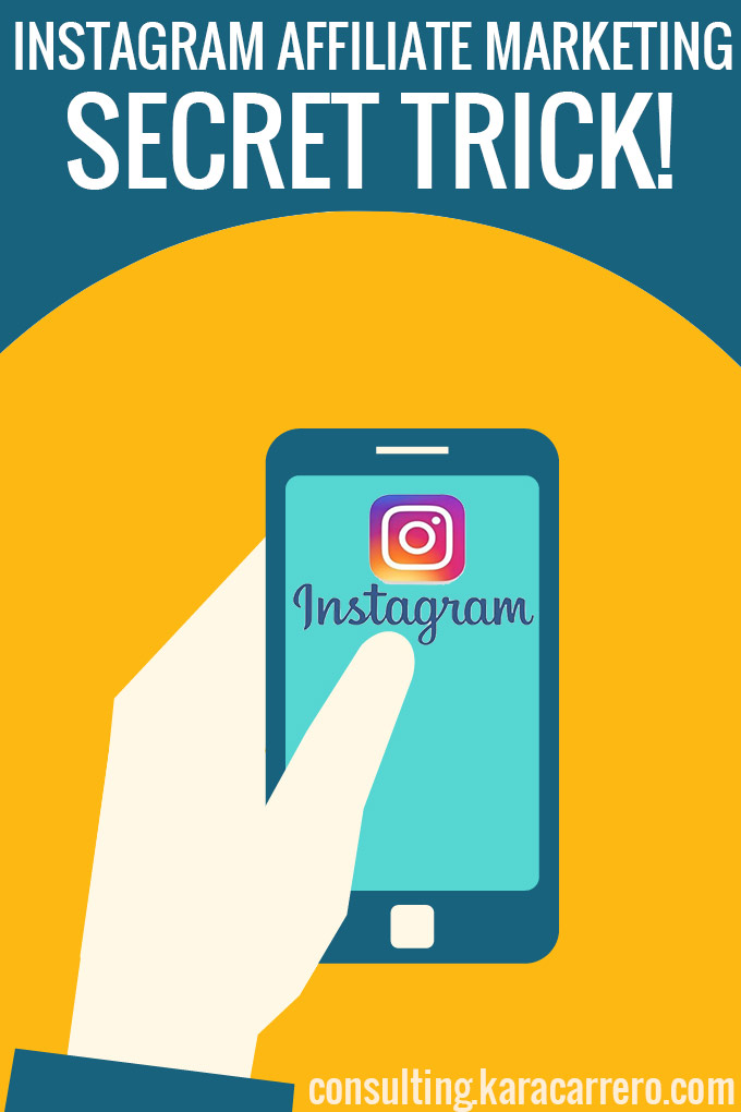 A super secret hack to sell on Instagram. The trick to make affiliate marketing easy while using IG.
